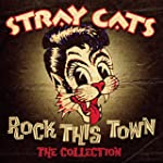 Rock This Town - The Collection