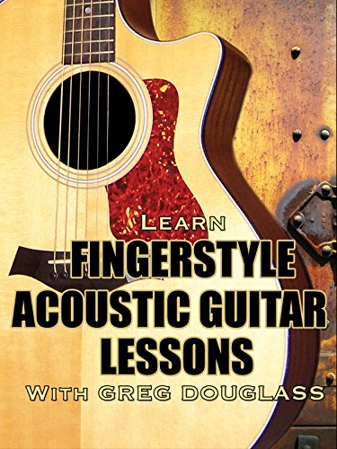 Fingerpicking Guitar Video (Learn Fingerstyle Acoustic Guitar Lessons With Greg Douglass)