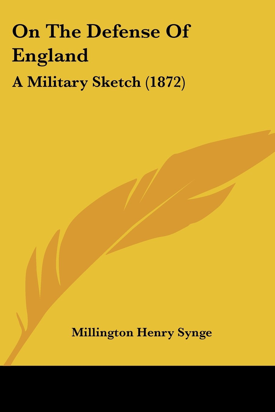 On The Defense Of England: A Military Sketch (1872) pdf