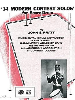 14 Modern Contest Solos: For Snare Drum by [Pratt, John S.]