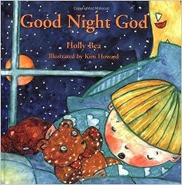 Good Night God Holly Bea 9780915811847 Amazoncom Books