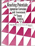 Reaching Potentials : Appropriate Curriculum and Assessment for Young Children, Rosegrant, Teresa, 0935989536