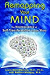 Remapping Your Mind: The Neuroscience...