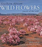 Southern African Wild Flowers, John Manning, 1770070176