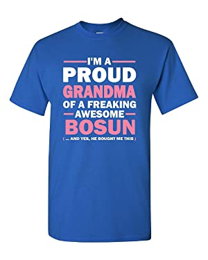 I'm A Proud Grandma Of A Freaking Awesome Bosun - Adult Shirt S Royal