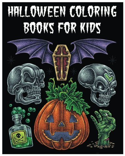 (Halloween Coloring Books For Kids: Cool Spooky Halloween Stories : Halloween Activities (Halloween Coloring Books,Dot To Dot Games, Matching, Mazes And Word Games For Kids) (Jumbo)