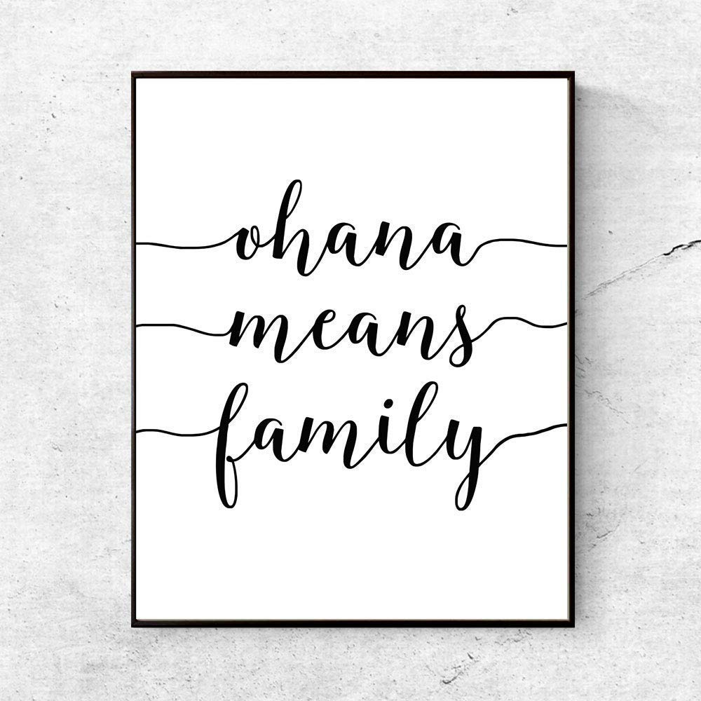 Amazon Com Ohana Means Family Wall Art Motivational Quote Black And White Family Art Print Nursery Inspirational Kids Room Poster 8x10 Inchesno Frame Handmade