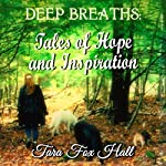 Deep Breaths: Tales of Hope and Inspiration | Tara Fox Hall