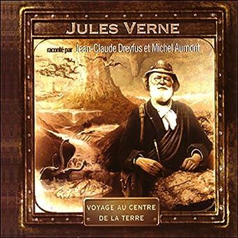Voyage au centre de la terre: Jean-Claude Dreyfus, Michel