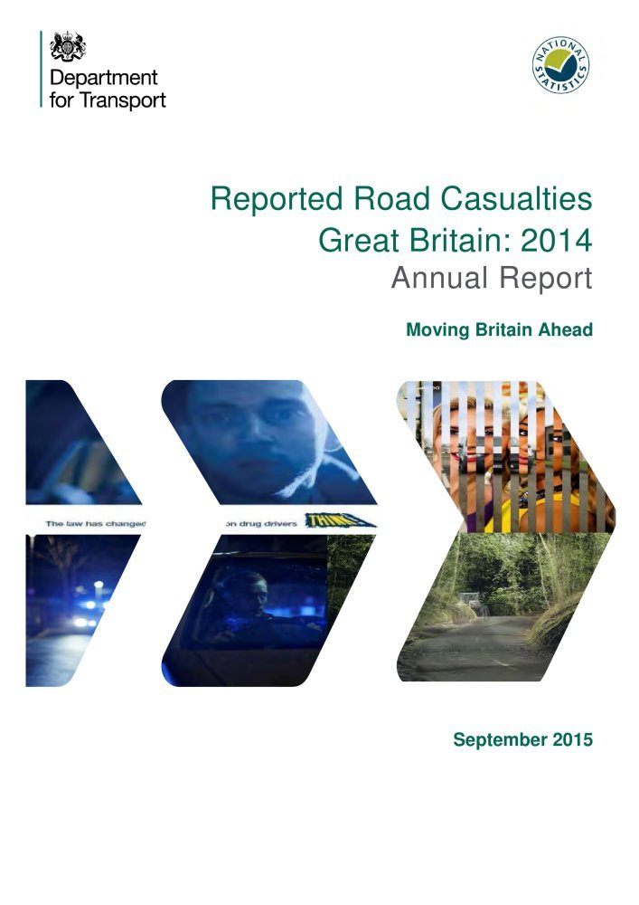 Reported Road Casualties Great Britain 2014: Annual Report: Moving Ahead pdf