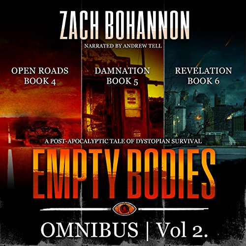 Empty Bodies Collection Volume 2 (Books 4-6): A Post-Apocalyptic Tale of Dystopian Survival