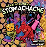 Your Body Battles a Stomachache, Vicki Cobb, 0822571668