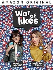 War of Likes