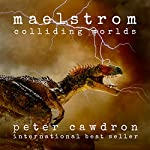 Maelstrom | Peter Cawdron