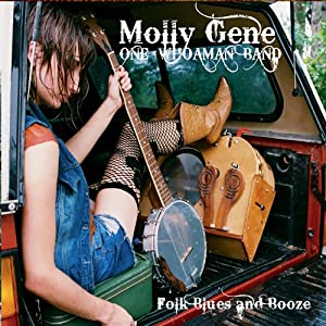 vignette de 'Folk blues and booze (Molly Gene One Whoaman Band)'