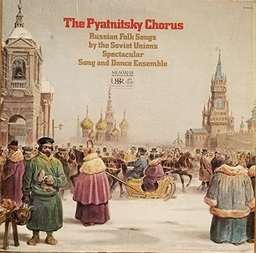 (The Pryatnitsky Chorus Russian Folk Songs: Fires are Burning; The Green Grove; Masha's Not Allowed Across the River; Russian Tea; Love is Like a Boat; The Third One; The Splinter (Vinyl Record))