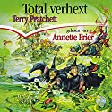 Total verhext Audiobook by Terry Pratchett Narrated by Annette Frier