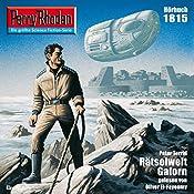 Rätselwelt Galorn (Perry Rhodan 1815) | Peter Terrid