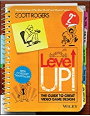 Level Up! - the Guide to Great Video Game Design  2E