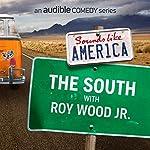 The South with Roy Wood Jr. | Roy Wood Jr.,W. Kamau Bell,Sarah Tiana,Mark Normand,Rocky Davis,Leanne Morgan,Jen Kober,Mia Jackson