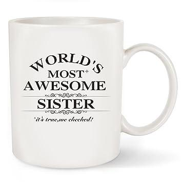 Amazon Com Birthday Gifts Idea For Sister Coffee Mug World S Most