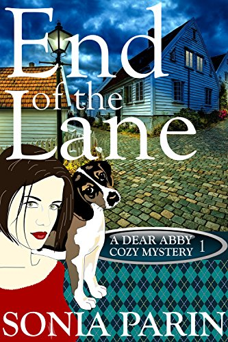 End of the Lane (A Dear Abby Cozy Mystery Book 1) by [Parin, Sonia]