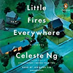 Little Fires Everywhere Audiobook by Celeste Ng Narrated by Jennifer Lim