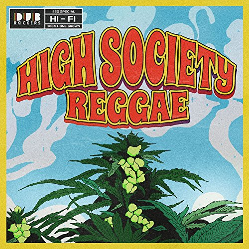 High Society Reggae