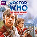 Doctor Who: The Highlanders Audiobook by Gerry Davis Narrated by Anneke Wills