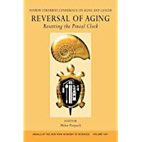 Reversal of Aging: Resetting the Pineal Clock (Fourth Stromboli Conference on Aging...
