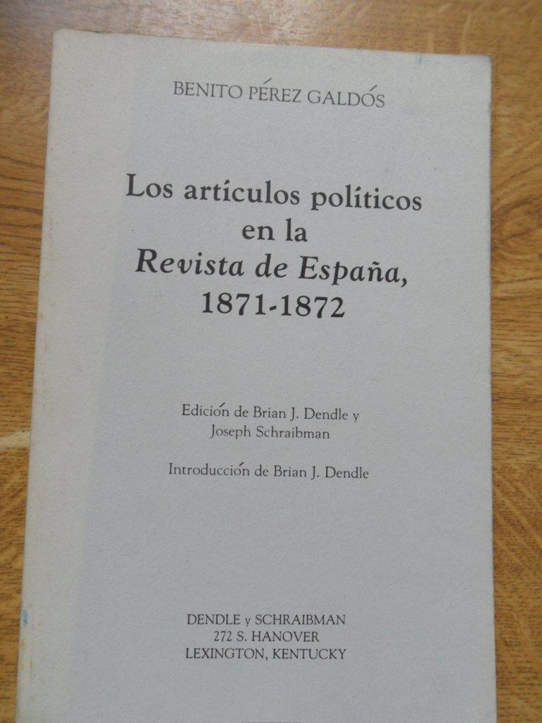 Los artículos políticos en la Revista de España, 1871-1872: Amazon.es: Pérez Galdós, Benito: Libros en idiomas extranjeros