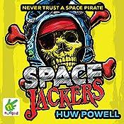Spacejackers | Huw Powell