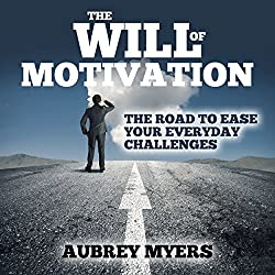 The Will of Motivation