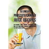 58 Unique Prostate Cancer Juice Recipes