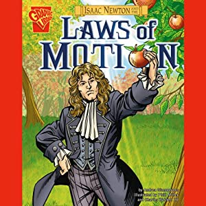 Isaac Newton and the Laws of Motion Audiobook