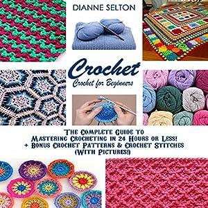 Crochet: Crochet for Beginners Audiobook
