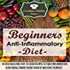 Beginners Anti-Inflammatory Diet