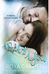 Only You: - The You Collection Kindle Edition