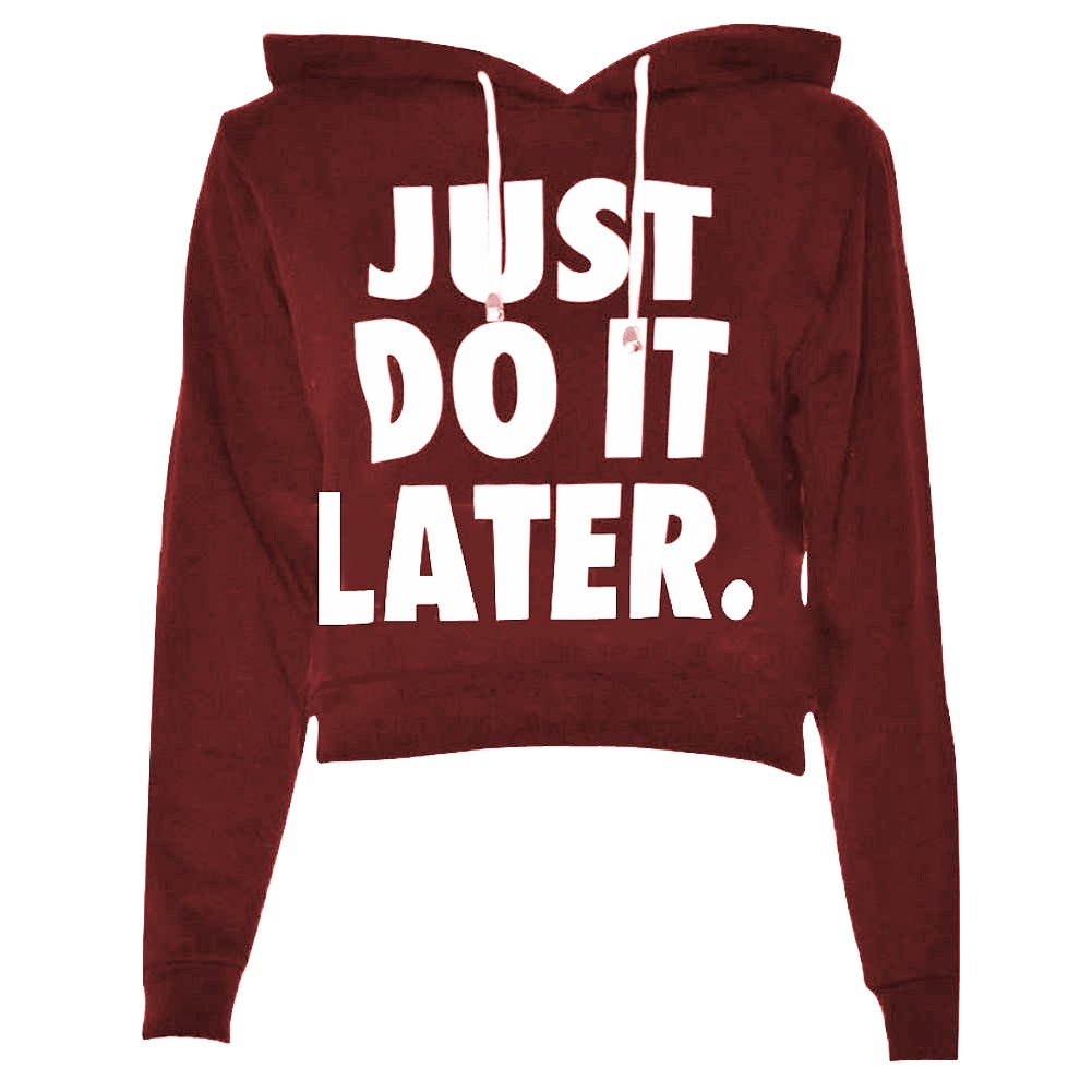 Crazy Girls Womens Just Do It Later Print Sweatshirt Long Sleeve Fleece Hoodie Crop Top 8-14