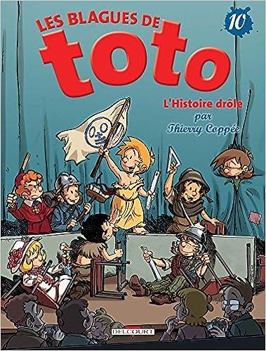 Les Blagues De Toto T10 L Histoire Drole Amazon Fr Coppee T Livres