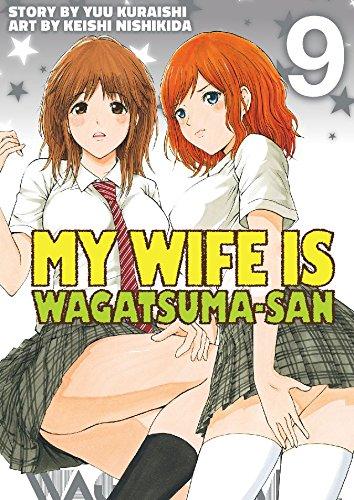 My Wife is Wagatsuma-san Vol. 9