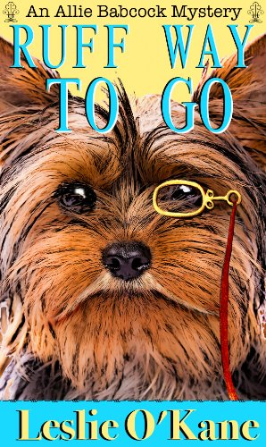 Ruff Way To Go (Allie Babcock Mystery Book 2)