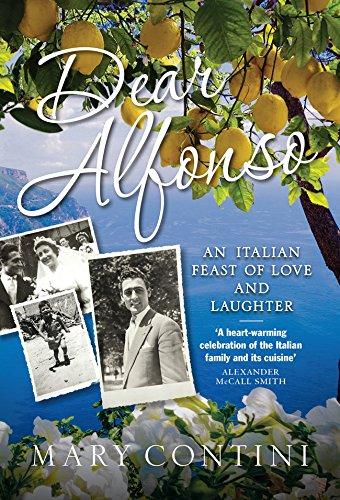 482b67fa15 Dear Alfonso: An Italian Feast of Love and Laughter: La storia di una v