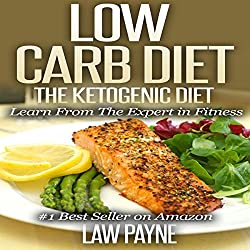 Low Carb Diet: The Ketogenic Diet