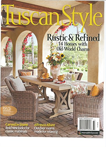 TUSCAN STYLE MAGAZINE FALL/WINTER 2017, RUSTIC & REFINED 14 HOMES WITH - Shipping Flat Rate International Usps