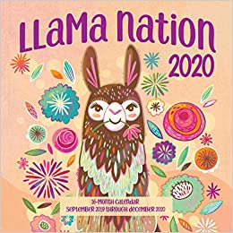 4 Month Calendar 2020 September-December Llama Nation 2020: 16 Month Calendar September 2019 Through