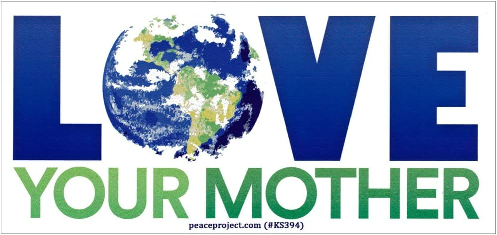 Peace Resource Project Love Your Mother Earth Environmental Climate Change Indoor Outdoor Small Bumper Sticker Decal for Cars, Laptops, Bikes, Helmets, Skateboards, Lockers 5-by-2.25 Inches
