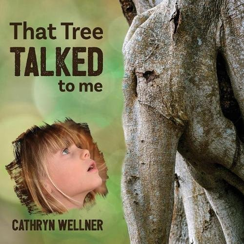 Read Online That Tree Talked to Me (Small Scale Stories) ebook