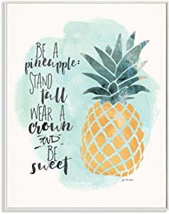Stupell Industries Be a Pineapple Illustration Typography Wall Plaque, 10 x 15, Design By Artist Jo Moulton