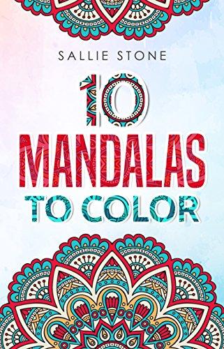 10 Mandalas To Color (English Edition)
